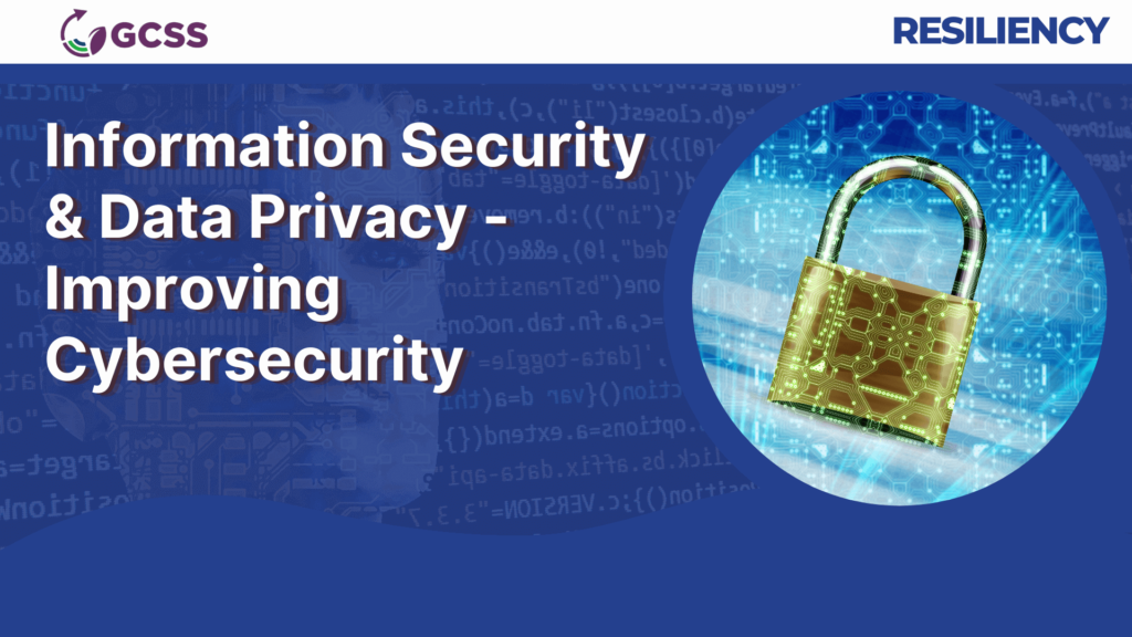 Information Security and Data Privacy - Improving Cybersecurity (no date)