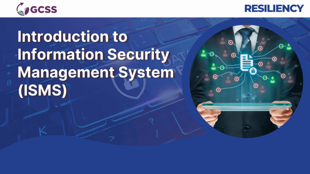 Introduction to Information Security Management System