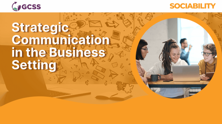 Strategic Communication in the Business Setting